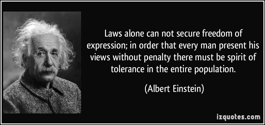 Quote Laws Alone Can Not Secure Freedom Of Expression In Order That